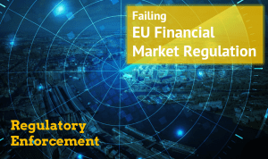 Failing European regulators